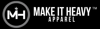 Make it Heavy Apparel